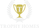 Trophy Homes